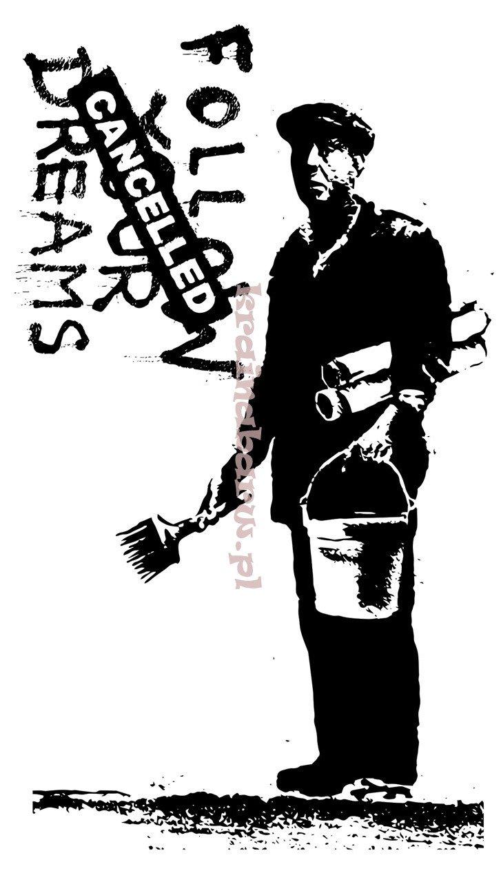 Naklejka Na Sciane Follow Your Dreams Cancelled Spnb189ts Banksy